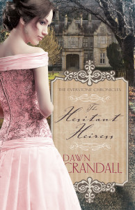 Hesitant Heiress by Dawn Crandall