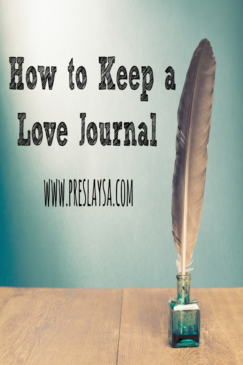 how to keep a love journal
