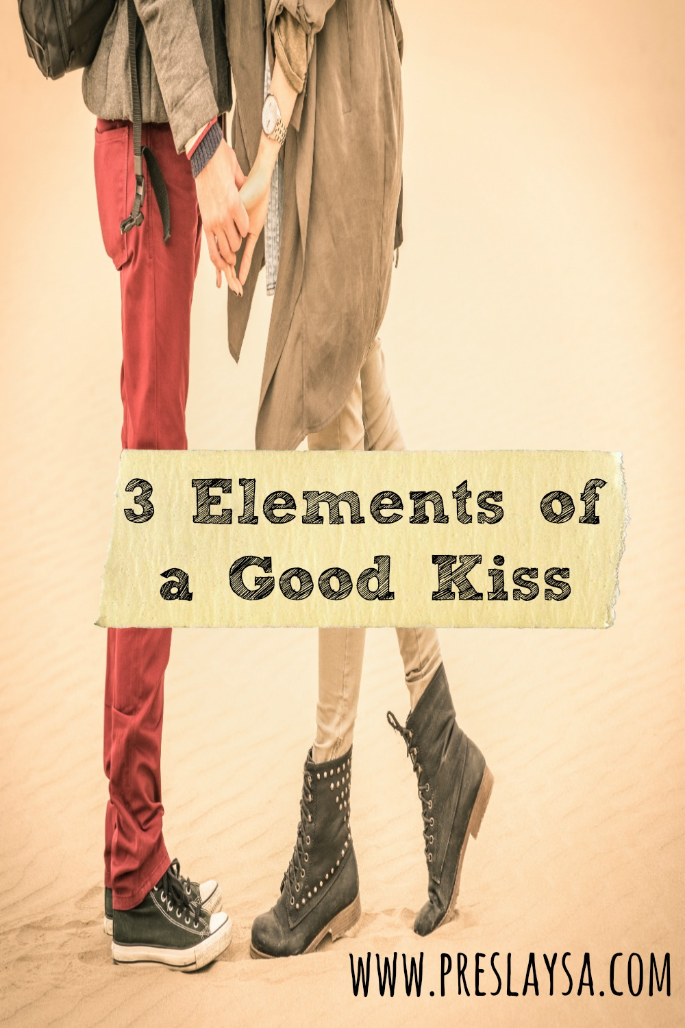 Elements of a Good Kiss