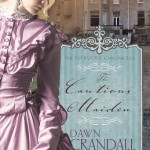 The Cautious Maiden + a Giveaway