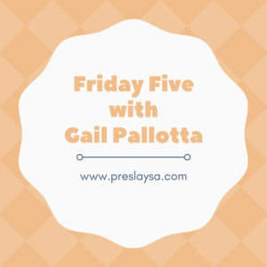 Friday Five withGail Pallotta